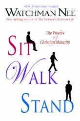 Watchman Nee: Sit Walk Stand