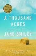 Jane Smiley: A Thousand Acres: A Novel