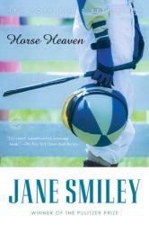 Jane Smiley: Horse Heaven
