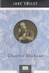 Jane Smiley: Charles Dickens (Penguin Lives)