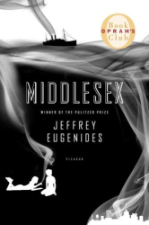 Jeffrey Eugenides: Middlesex: A Novel (Oprah's Book Club)