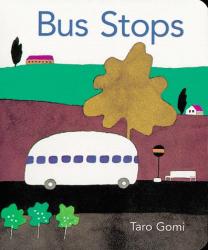 Taro Gomi: Bus Stops