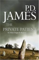 P.D. James: The Private Patient