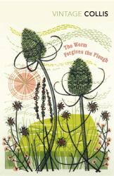 John Stewart Collis: The Worm Forgives the Plough