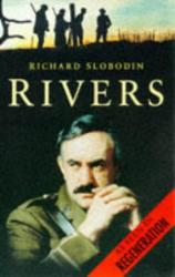 Richard Slobodin: Rivers: The Life