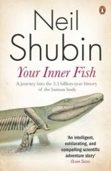 Neil Shubin: Your Inner Fish