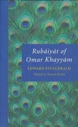 Edward FitzGerald: Rubáiyát of Omar Khayyám