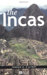 Terence N. D'Altroy: The Incas