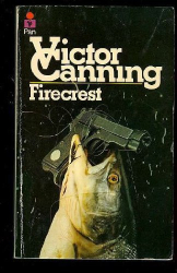 Victor Canning: Firecrest