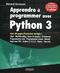 Swinnen, Gérard: Apprendre à programmer avec Python 3