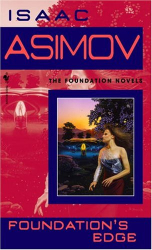 Isaac Asimov: Foundation's Edge (Foundation Novels)