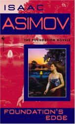 Isaac Asimov: Foundation's Edge (Foundation Novels)