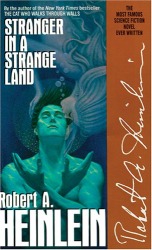 Robert A. Heinlein: Stranger in a Strange Land, New Edition