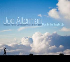 Joe Alterman - Give Me The Simple Life