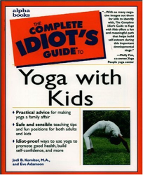 Jodi Komitor: Complete Idiot's Guide to Yoga with Kids