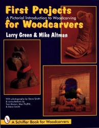 Larry Green: First Projects for Woodcarvers