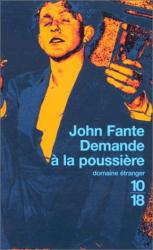 John Fante: Demande à la poussière