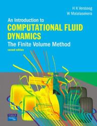 H. Versteeg: An Introduction to Computational Fluid Dynamics: The Finite Volume Method (2nd Edition)