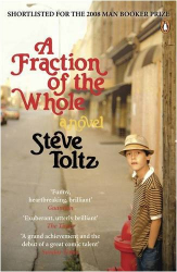 Steve Toltz: A Fraction Of The Whole