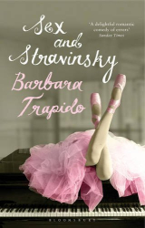 Barbara Trapido: Sex and Stravinsky