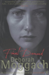 Deborah Moggach: Final Demand