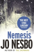 Jo Nesbo: Nemesis: Harry Hole 4