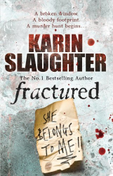 Karin Slaughter: Fractured