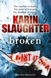 Karin Slaughter: Broken