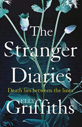 Elly Griffiths: The Stranger Diaries
