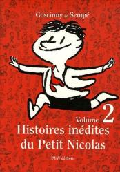 René Goscinny: Histoires inédites du Petit Nicolas, Tome 2 :