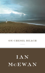 Ian McEwan: On Chesil Beach: A Novel