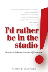 Alyson B. Stanfield: I'd Rather Be in the Studio!