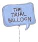 Trail Balloon