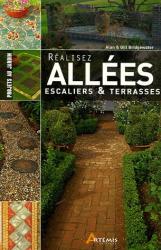 Alan Bridgewater: Réaliser allées, escaliers et terrasses