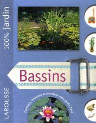 Alan Bridgewater: Bassins : Le guide indispensable pour concevoir, construire et entretenir bassins, jardins d'eau et fontaines