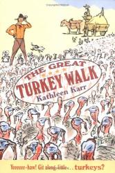 Kathleen Karr: The Great Turkey Walk