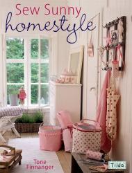 Tone Finnanger: Sew Sunny Homestyle
