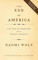 Naomi Wolf: The End of America: Letter of Warning to a Young Patriot