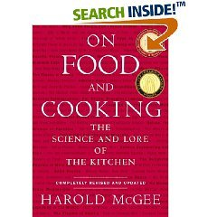 Harold McGee: by Harold McGee On Food and Cooking, The Science and Lore of the Kitchen Rev Upd edition