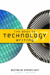 : The Best of Technology Writing 2007 (Best of Technology Writing)
