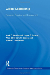 Mark E. Mendenhall: Global Leadership: Research, Practice and Development (Global HRM)