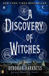 Deborah Harkness: A Discovery of Witches: A Novel (All Souls Trilogy)