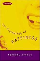 Michael Argyle: The Psychology of Happiness