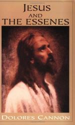 Dolores Cannon: Jesus and the Essenes