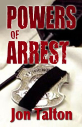 : Powers of Arrest: A Cincinnati Casebook