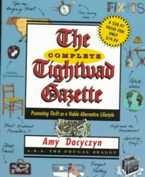 Amy Dacyczyn: The Complete Tightwad  Gazette