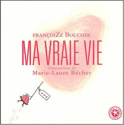 FrançoiZe Boucher: Ma vraie vie