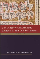 Ludwig Koehler: The Hebrew and Aramaic Lexicon of the Old Testament, 2 volume set