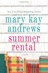 Mary Kay Andrews: Summer Rental