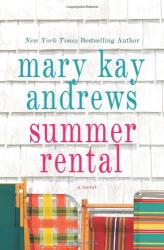 Mary Kay Andrews: Summer Rental